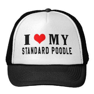I Love My Standard Poodle Hat