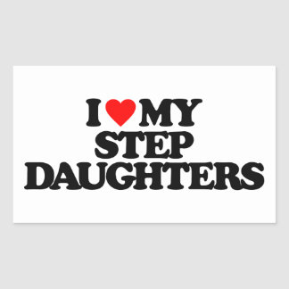 I LOVE MY STEP DAUGHTERS STICKERS