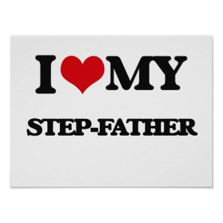 I love my Step-Father Poster