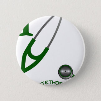 I Love My Stethoscope - Green 2 Inch Round Button