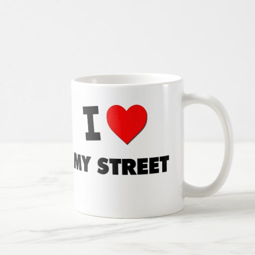 I love My Street Coffee Mug