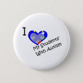 I love my students' with autism 2 inch round button
