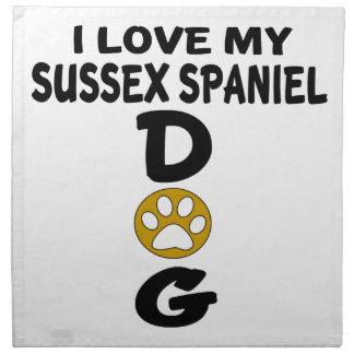 I Love My Sussex Spaniel Dog Designs Napkin