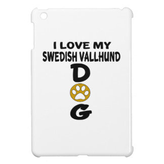 I Love My Swedish Vallhund Dog Designs iPad Mini Covers