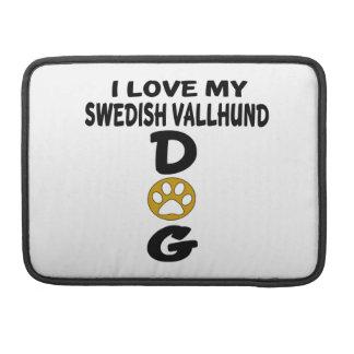 I Love My Swedish Vallhund Dog Designs Sleeves For MacBook Pro