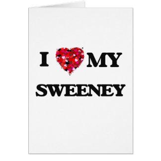 I Love MY Sweeney Card