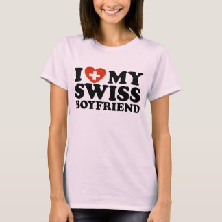 I Love My Swiss Boyfriend T-Shirt