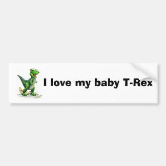 I love my T-Rex Bumper Sticker