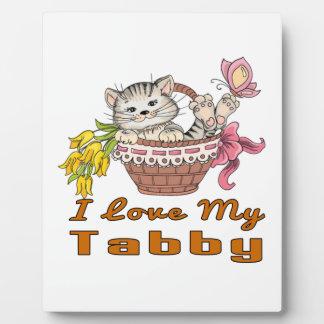 I Love My Tabby Plaque