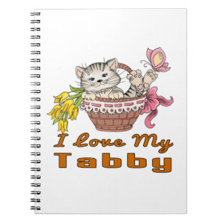 I Love My Tabby Spiral Note Book