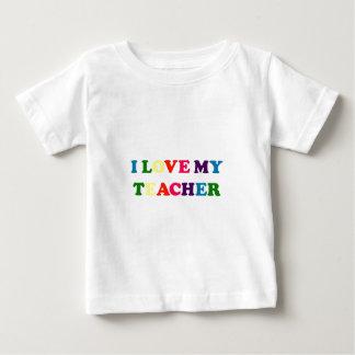 I Love My Teacher Baby T-Shirt
