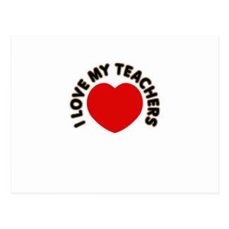 I Love My Teachers (big heart) Postcard