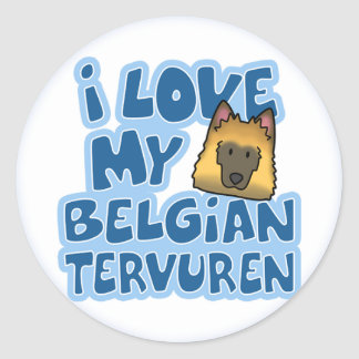I Love My Tervuren Stickers