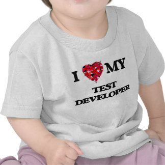I love my Test Developer Shirt