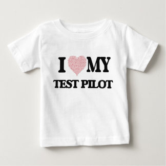 I love my Test Pilot (Heart Made from Words) Tees