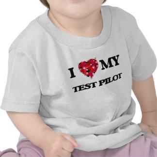I love my Test Pilot Tee Shirt