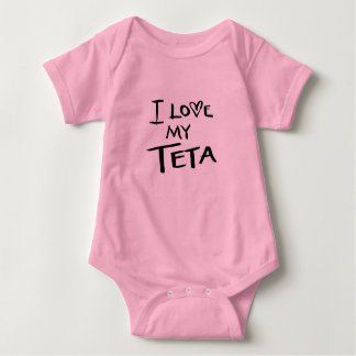 I love my Teta Baby Bodysuit