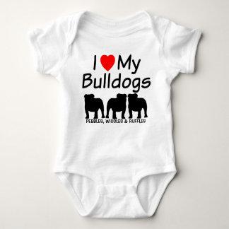 I Love My THREE Bulldogs Baby Bodysuit