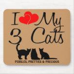 I Love My Three Cats Mouse Pad