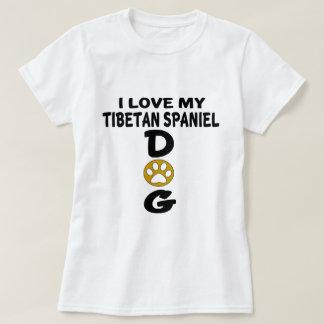 I Love My Tibetan Spaniel Dog Designs T-Shirt