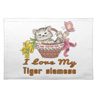 I Love My Tiger siamese Placemat