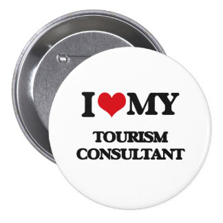 I love my Tourism Consultant Pins
