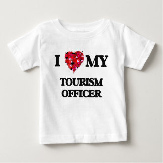 I love my Tourism Officer T-shirts