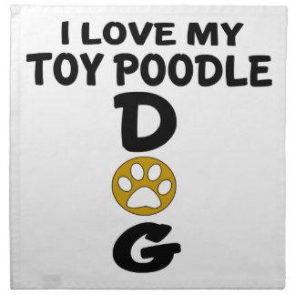 I Love My Toy Poodle Dog Designs Napkin