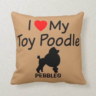 I Love My Toy Poodle Dog Pillow
