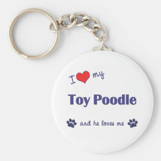I Love My Toy Poodle (Male Dog) Basic Round Button Keychain