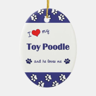 I Love My Toy Poodle (Male Dog) Double-Sided Oval Ceramic Christmas Ornament