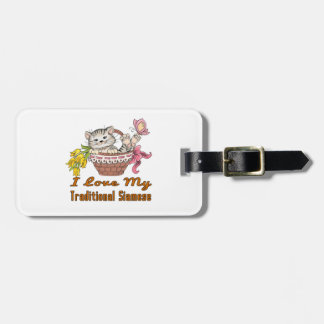 I Love My Traditional Siamese Luggage Tag