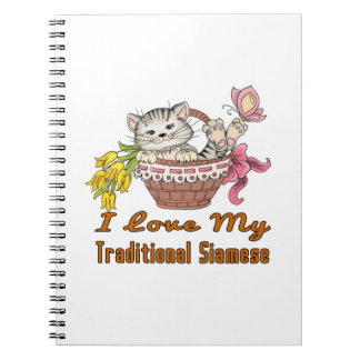 I Love My Traditional Siamese Notebooks