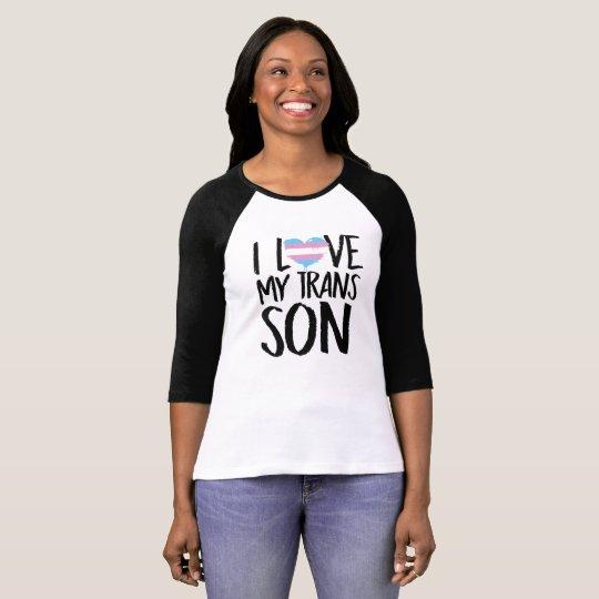 I Love My Trans Son T-Shirt
