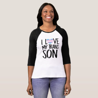 I Love My Trans Son T-Shirt