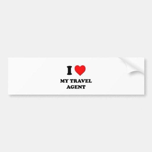 I love My Travel Agent Bumper Sticker