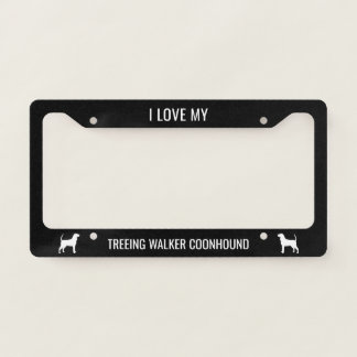 I Love My Treeing Walker Coonhound License Plate Frame
