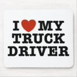 I Love My Truck Driver Mouse Pads