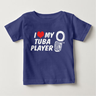 I Love My Tuba Player Baby T-Shirt