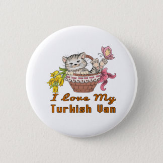 I Love My Turkish Van 2 Inch Round Button