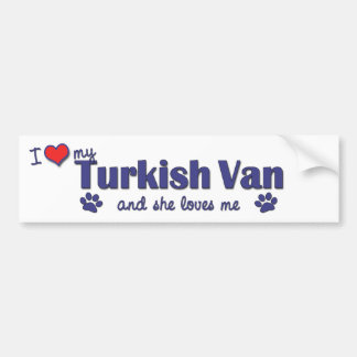 I Love My Turkish Van (Female Cat) Bumper Sticker