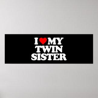 I LOVE MY TWIN SISTER PRINT