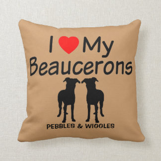 I Love My Two Beauceron Dogs Throw Pillow
