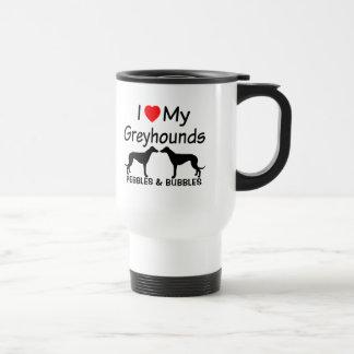 I Love My TWO Greyhound Dogs Travel Mug