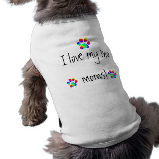 I love my two moms rainbow paw shirt