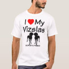 I Love My TWO Vizsla Dogs T-Shirt
