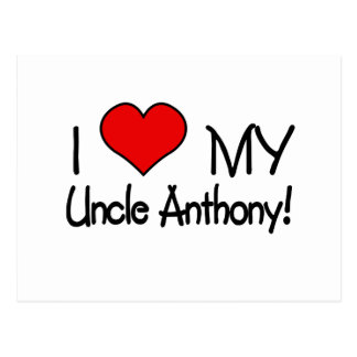 I Love My Uncle Anthony! Postcard