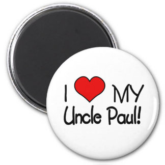 I Love My Uncle Paul 2 Inch Round Magnet