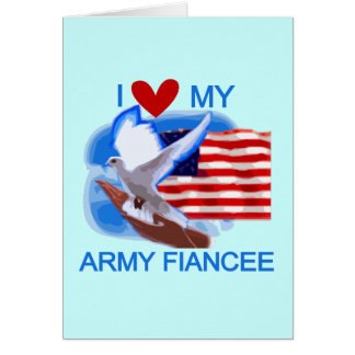 I Love My US Army Fiancee Tshirts and Gifts Greeting Card