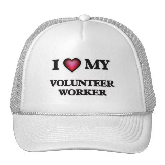 I love my Volunteer Worker Trucker Hat